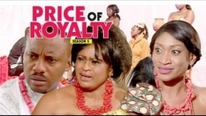 Video: Price Of Royalty [Season 2] - Latest Nigerian Nollywoood Movies 2018